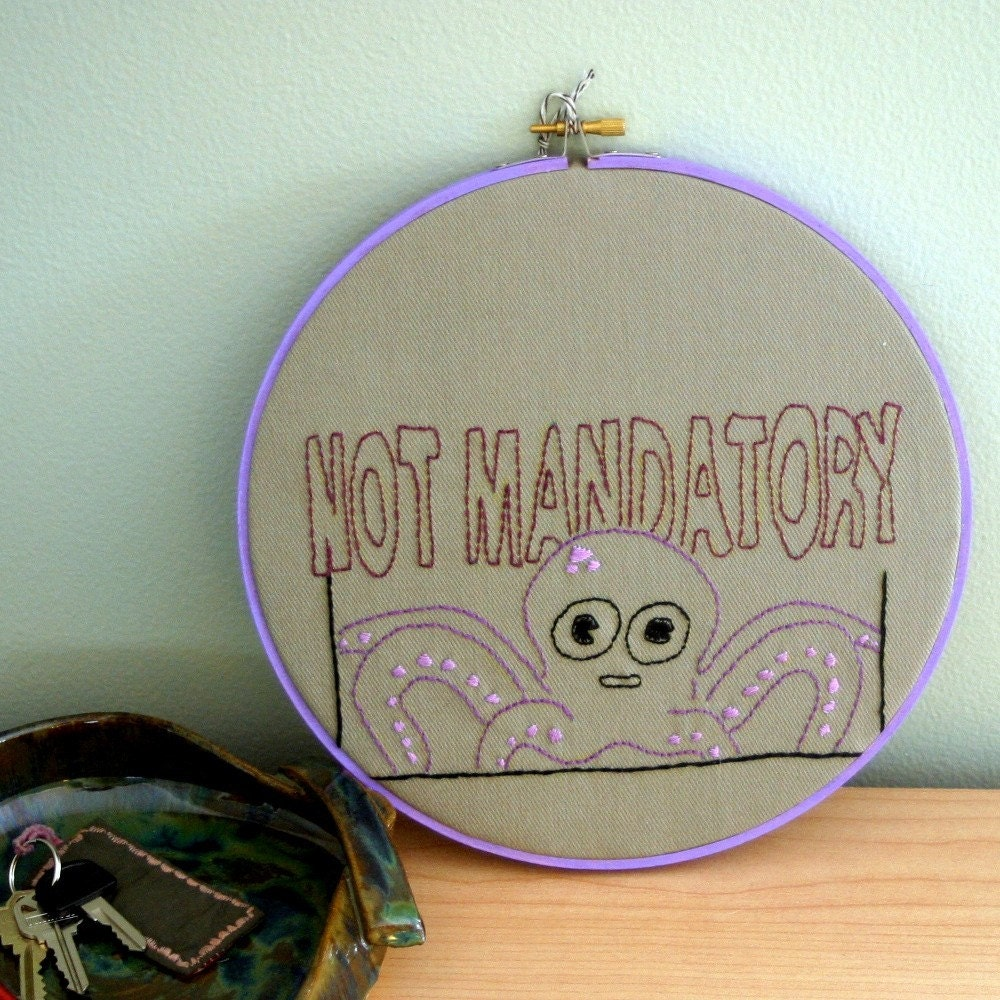 Hand Embroidered Not Mandatory Octopus in 9 inch hoop