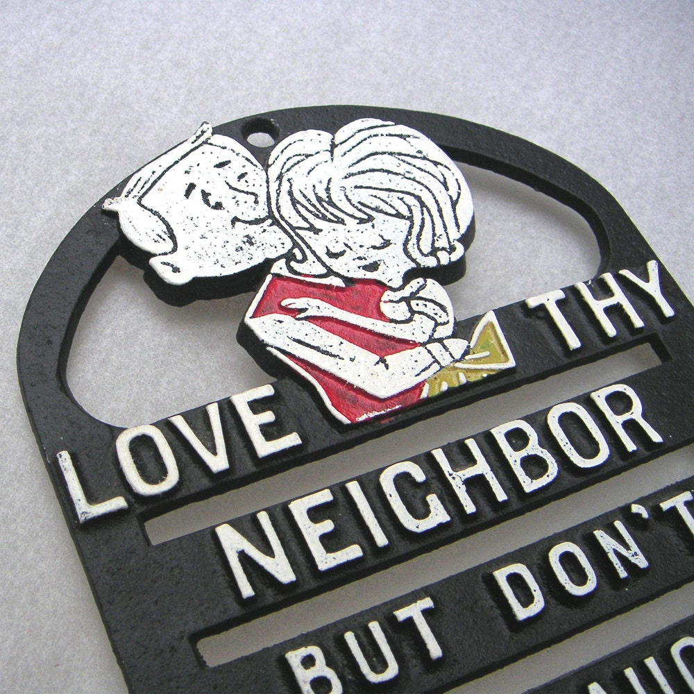 Love Thy Neighbor Trivet Vintage Humor