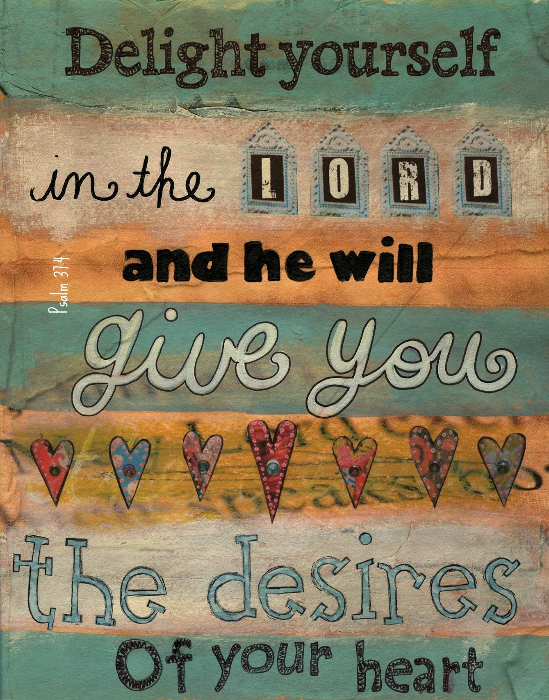 8 x 10 Psalm 37:4