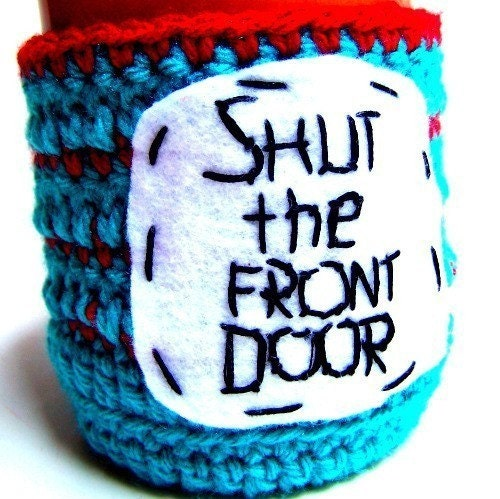 Shut the front door funny coffee mug cozy handmade