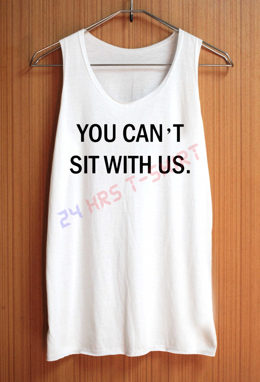 You Can't Sit With Us Shirt Mean Girls Quote Shirts Top Tank Top Tee ...