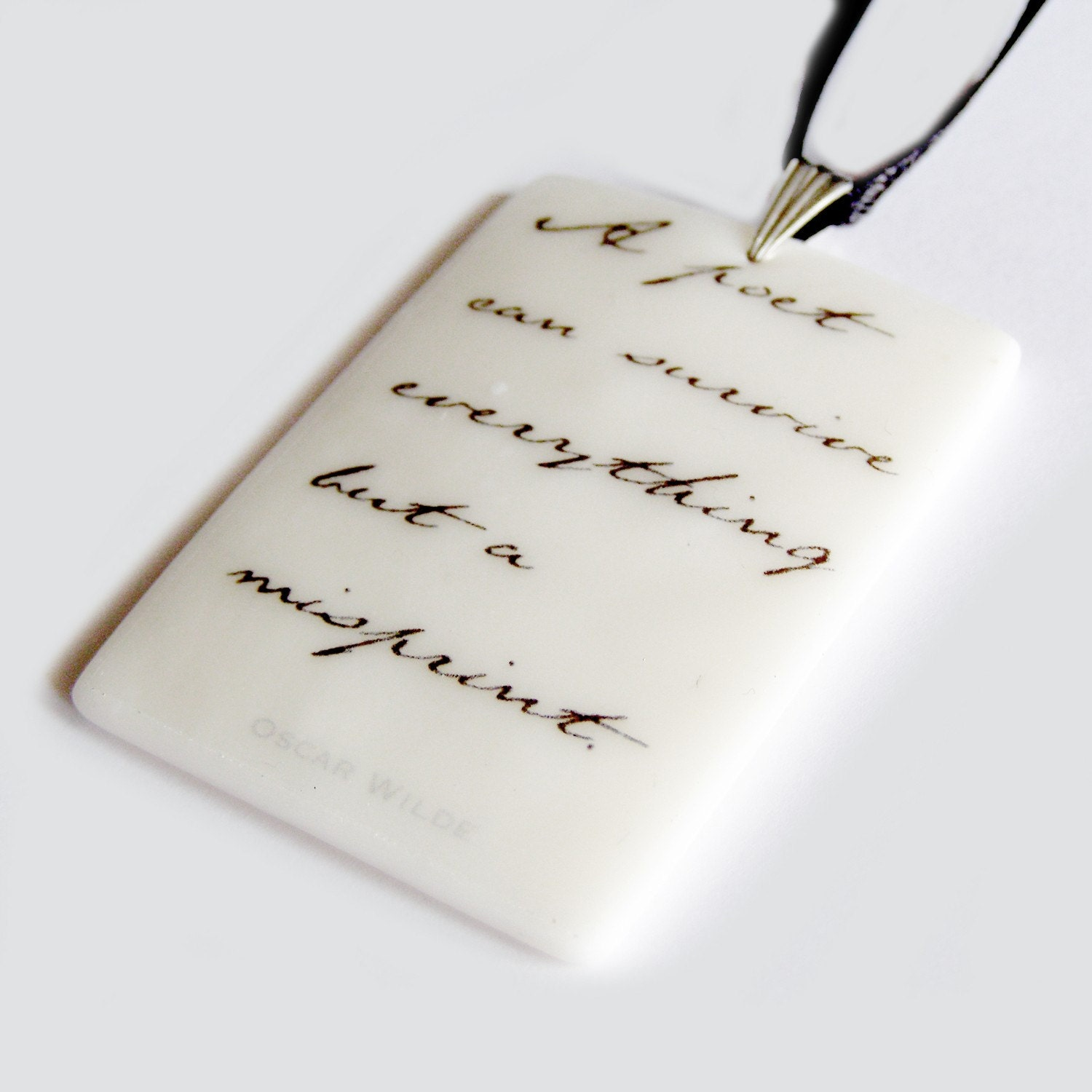 Life Instructions: Oscar Wilde Quote PENDANT .. 'A poet can survive everything but a misprint.'