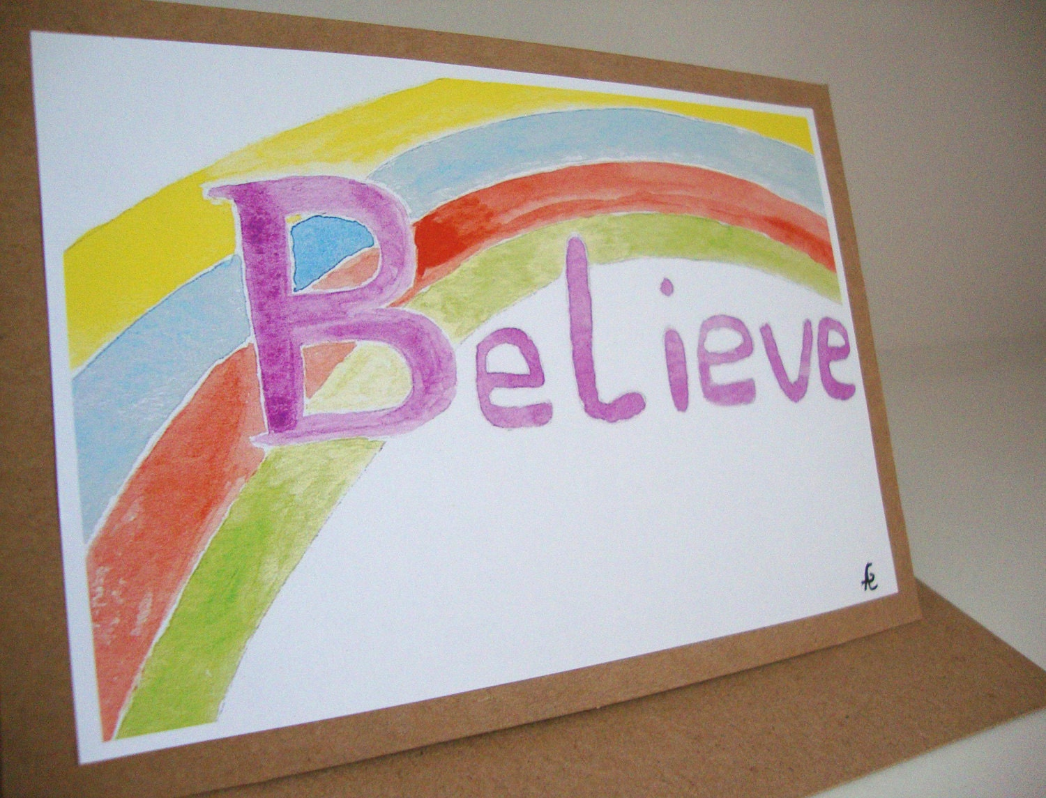 Rainbow Art Print Eco Friendly Blank Greeting Card  - 'Believe'