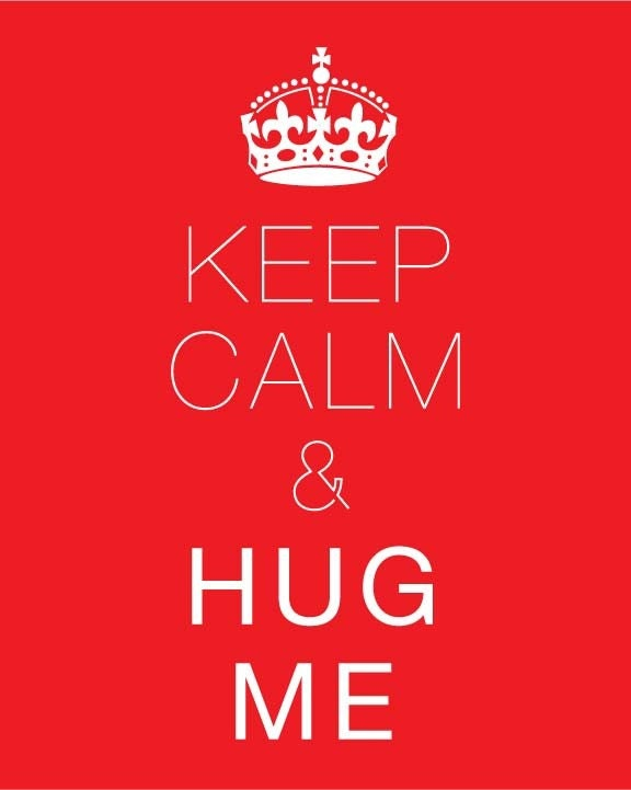 Keep Calm and HUG ME Print / Red