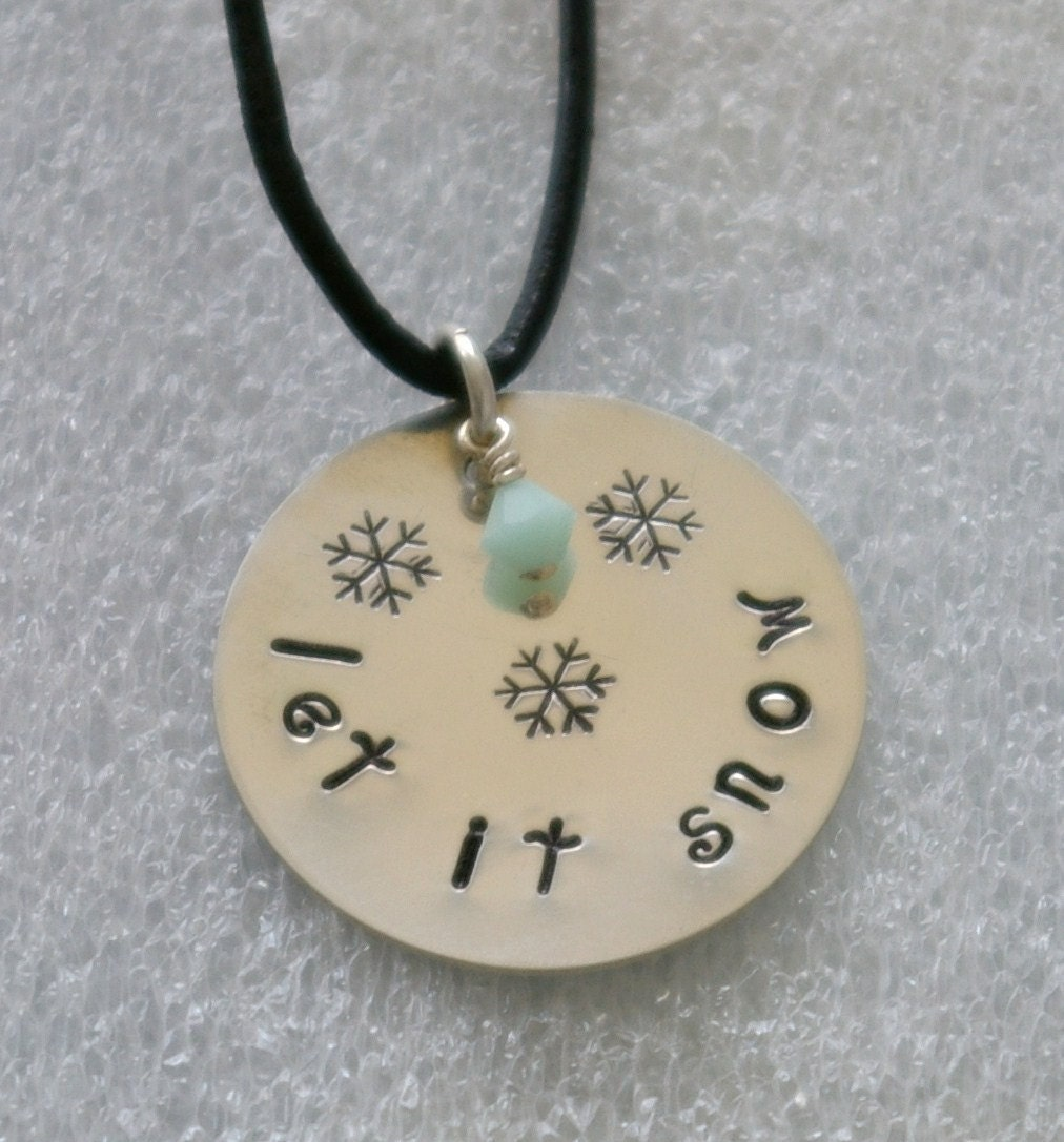"Hand Stamped Necklace ""Let It Snow"""
