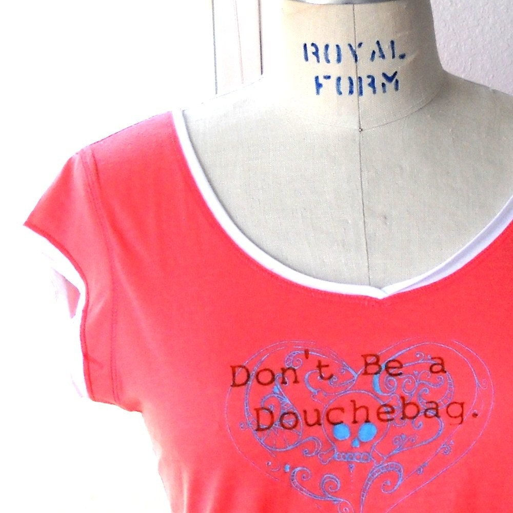Dont be a Douchebag Double Layer Tee JUNIORS L