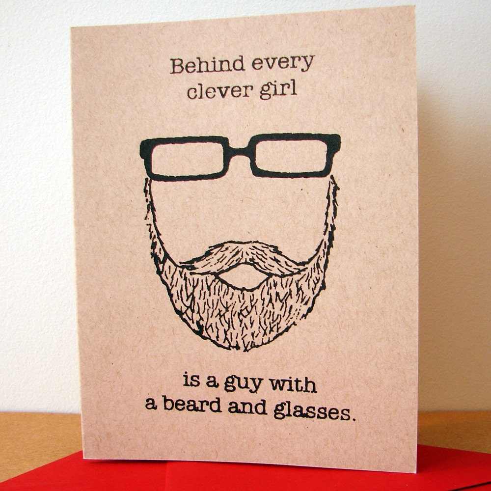 Behind Every Clever Girl is a Guy with a Beard and Glasses card (valentine red)