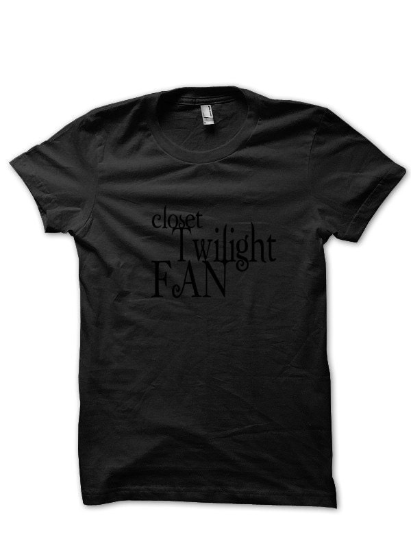 Closet Twilight Fan Shirt - Small to 6XL