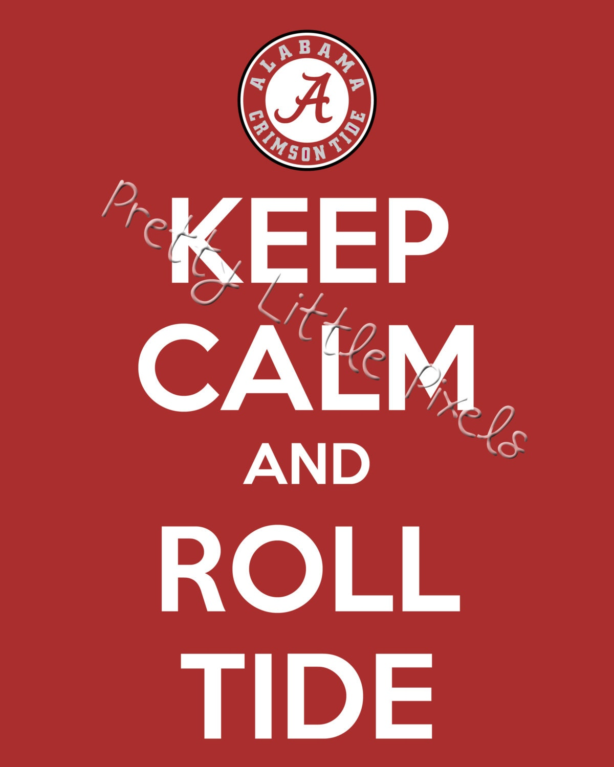 Alabama Man Cave Signs : Instant download keep calm and roll tide by prettylittlepixels