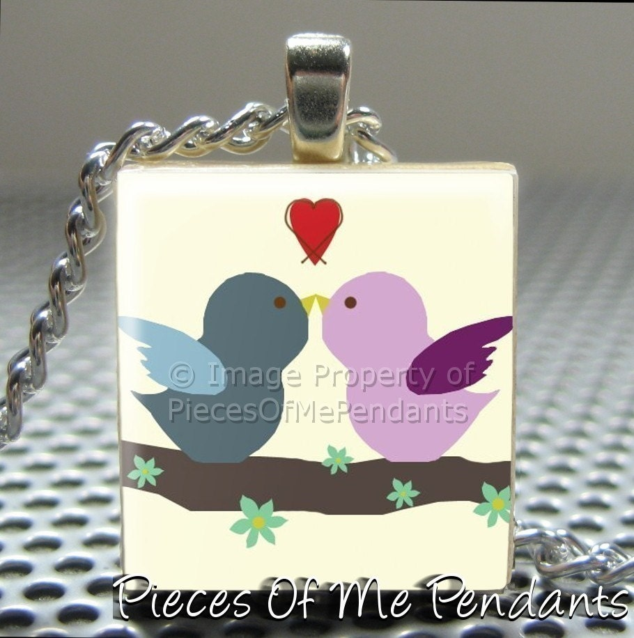 Pieces Of Me Pendants ...... Scrabble Tile Pendant ......  LOVE BIRDS