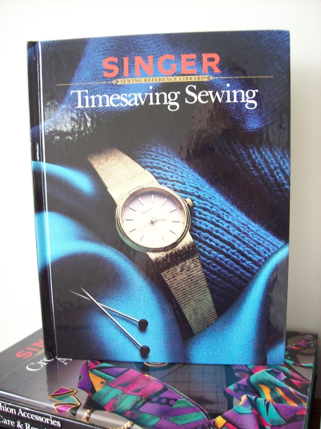 Timesaving Sewing- Singer Sewing Reference Library Book- 1987 Vintage