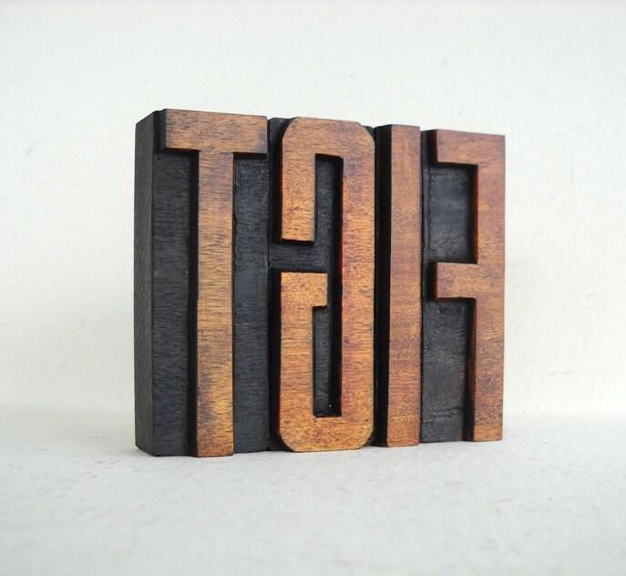 """TGIF, Thank God It's Friday - 4 Wooden Vintage Letterpress Alphabet - Large - 3.2"""", L80"""