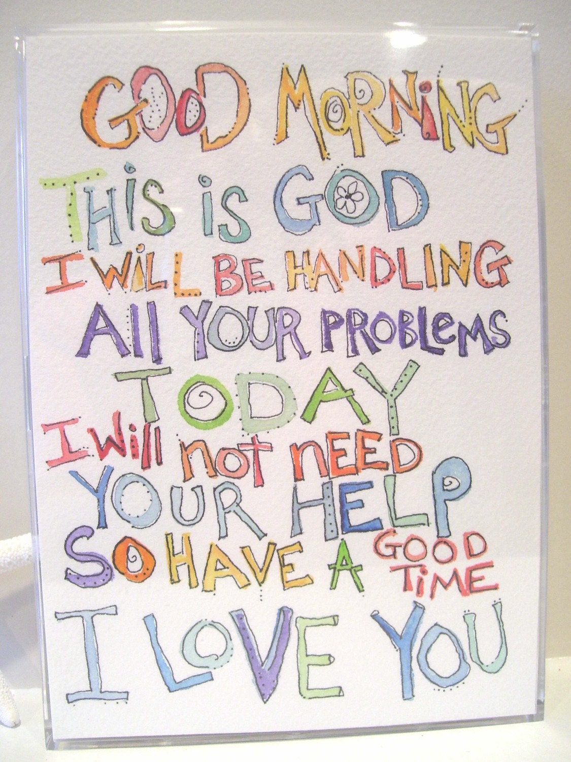 "Original Watercolor 5""x 7"" Dax Framed Message ""Good Morning This Is God"""