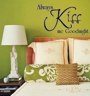 1205 - Vinyl Lettering - Always Kiss me good-night