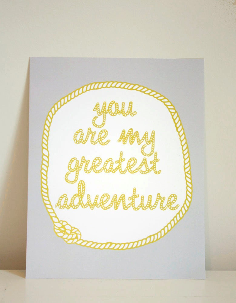 8x10 You Are My Greatest Adventure print