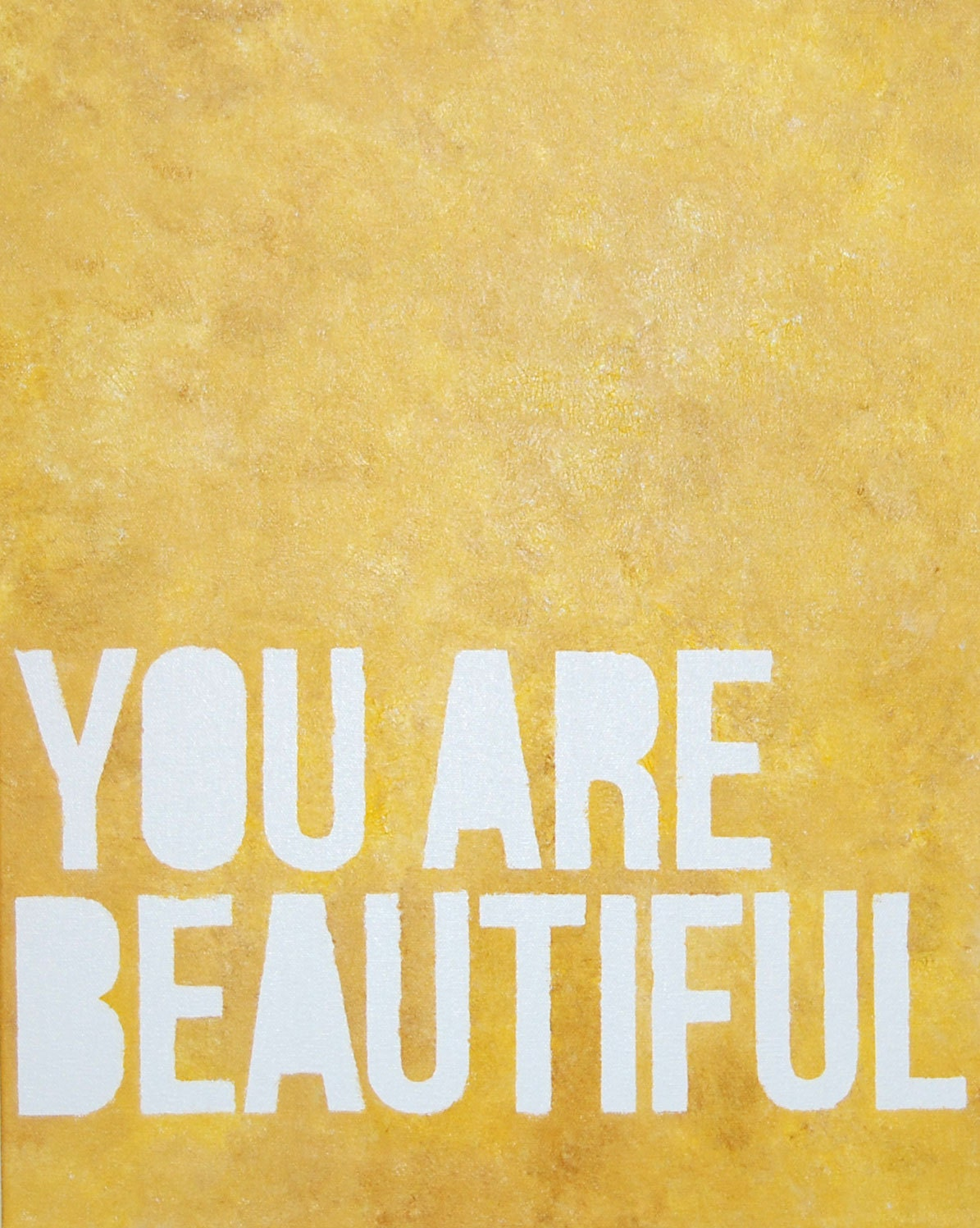 Original abstract oil on canvas inspirational painting - You Are Beautiful