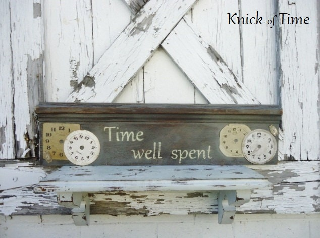 RESERVED for Lora - Time Well Spent - Handpainted Sign - Antique Wood Salvage - Clock and Watch Faces