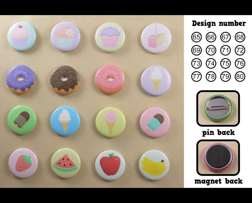 3 assorted badges - Pin or Magnet back - Lots of cute designs to choose from - Buttons