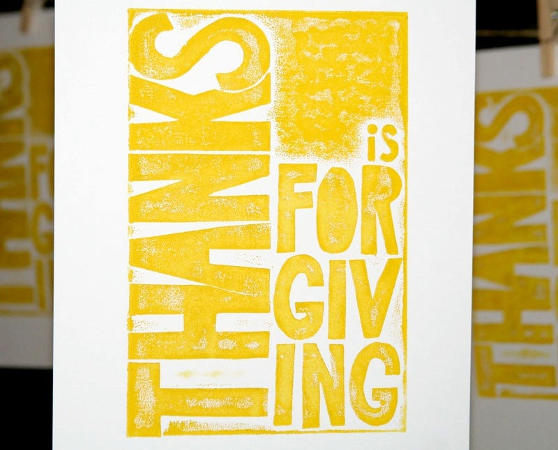 Thanks is For Giving - Thanksgiving Raw Art letterpress