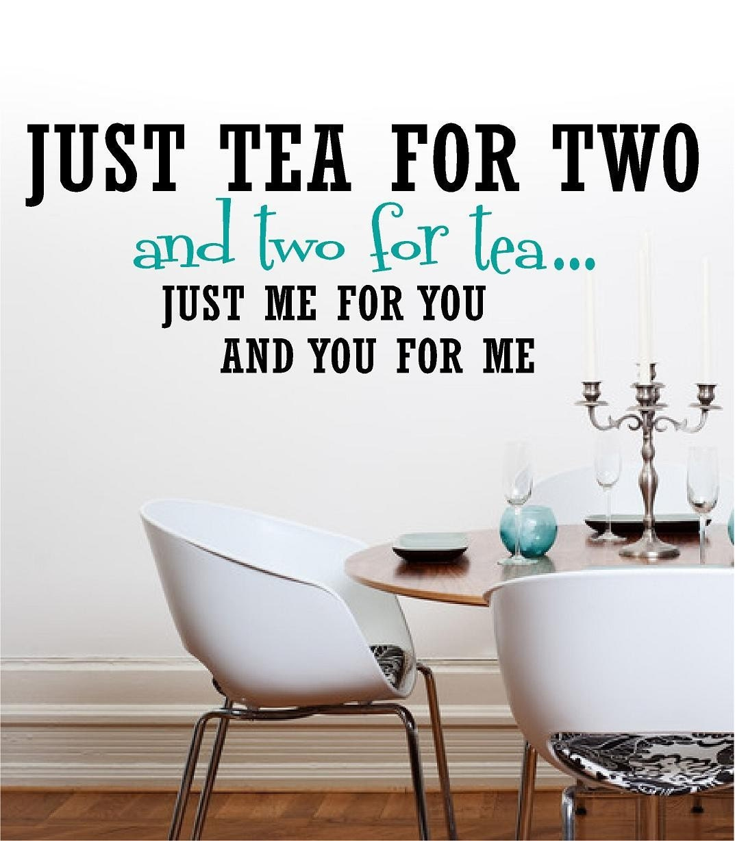 Vinyl wall art just tea for two and two for tea by for Dining room vinyl wall art