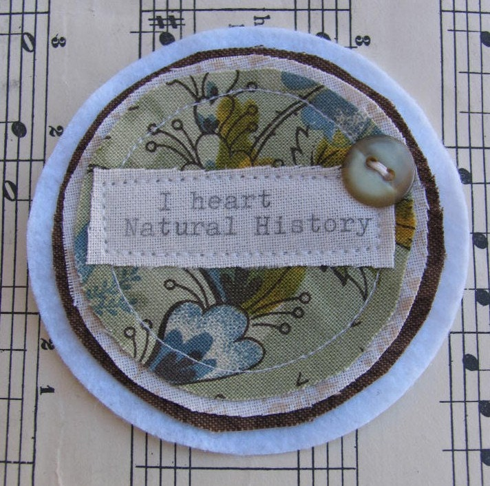 I heart Natural History Fabric Brooch