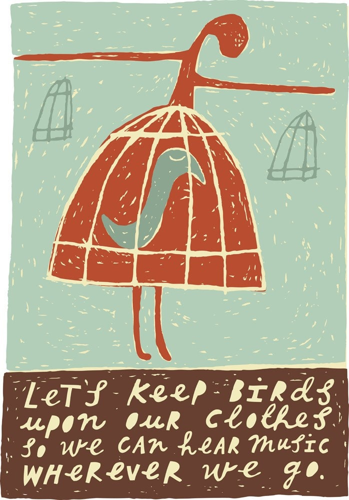 Let's Keep Birds Upon Our Clothes - Fine Art Print (Medium)