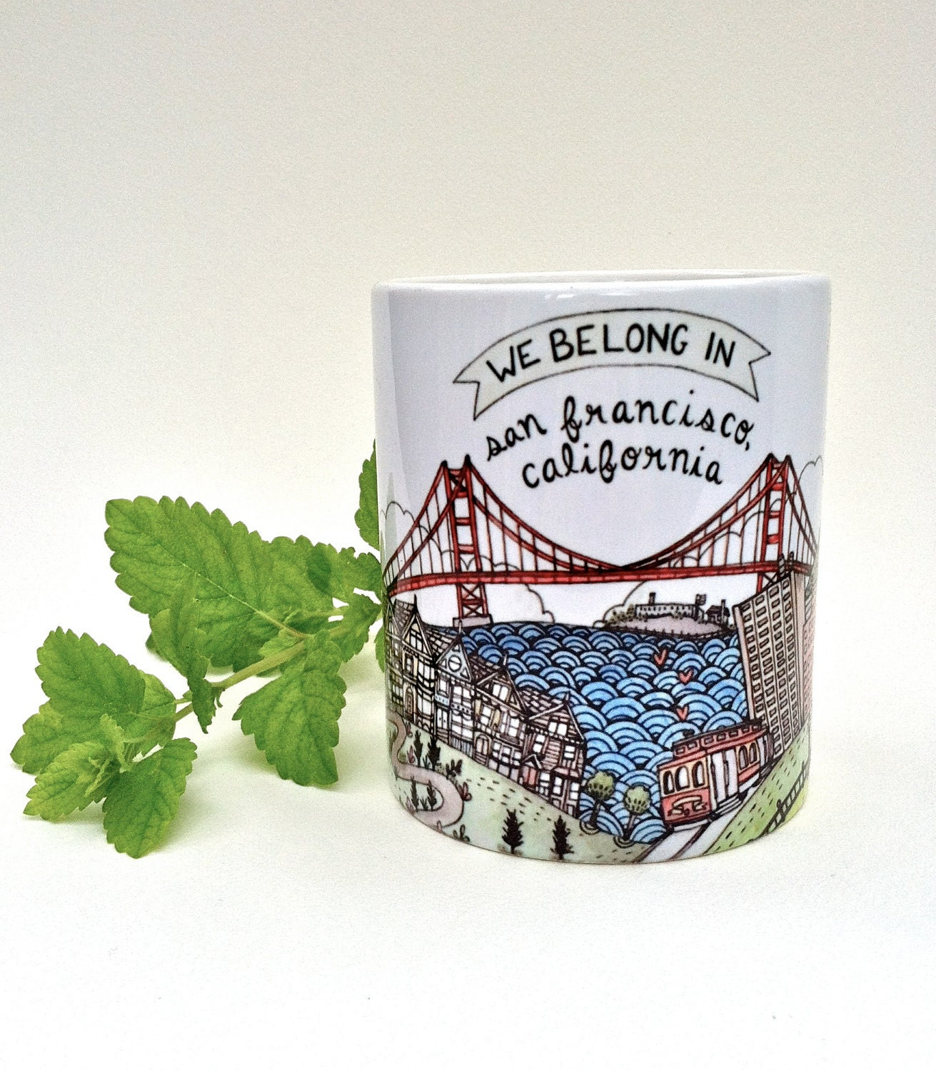 We Belong in San Francisco Mug - thelittlecanoe