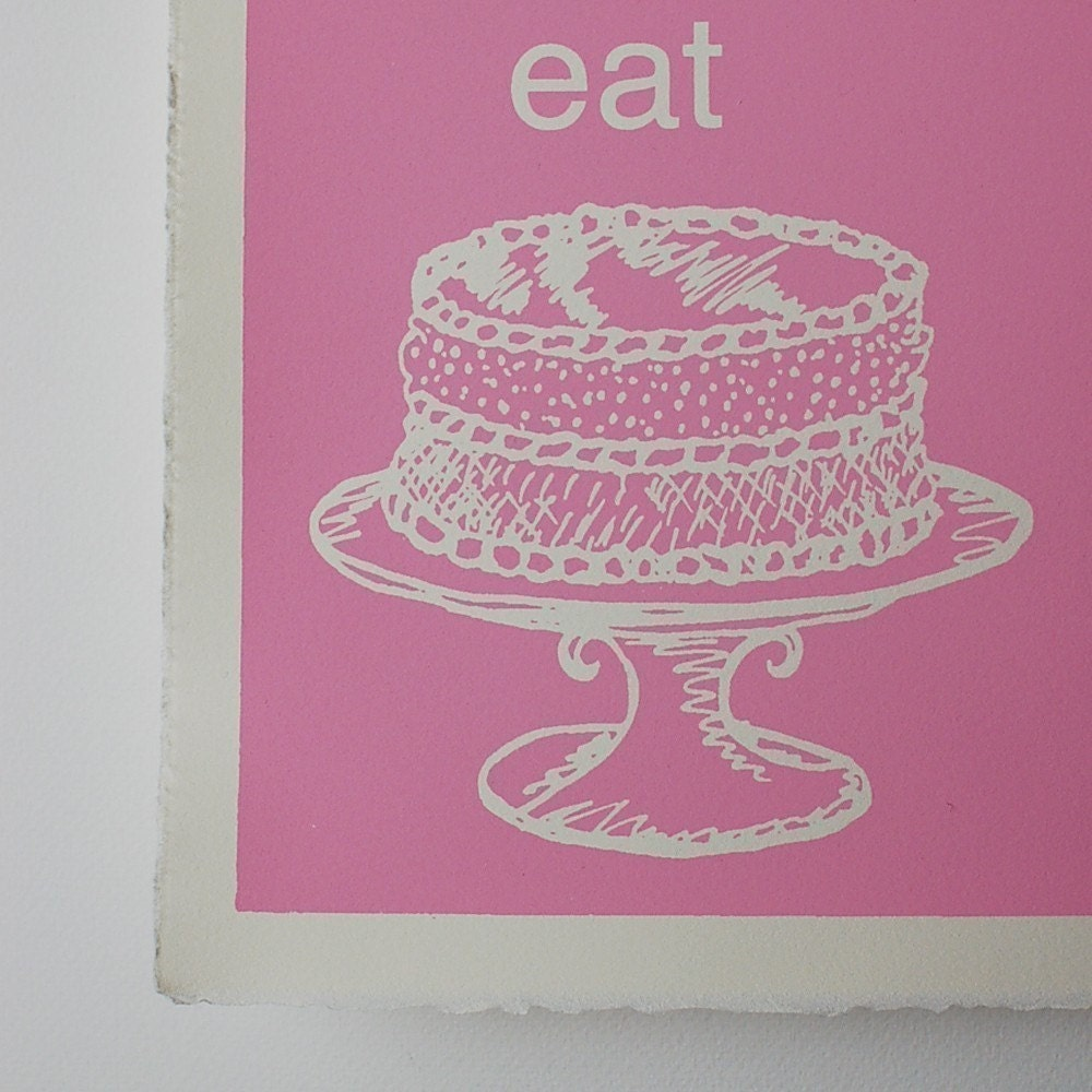 Let Them Eat Cake...Screen Print Poster in Bubble Gum Pink