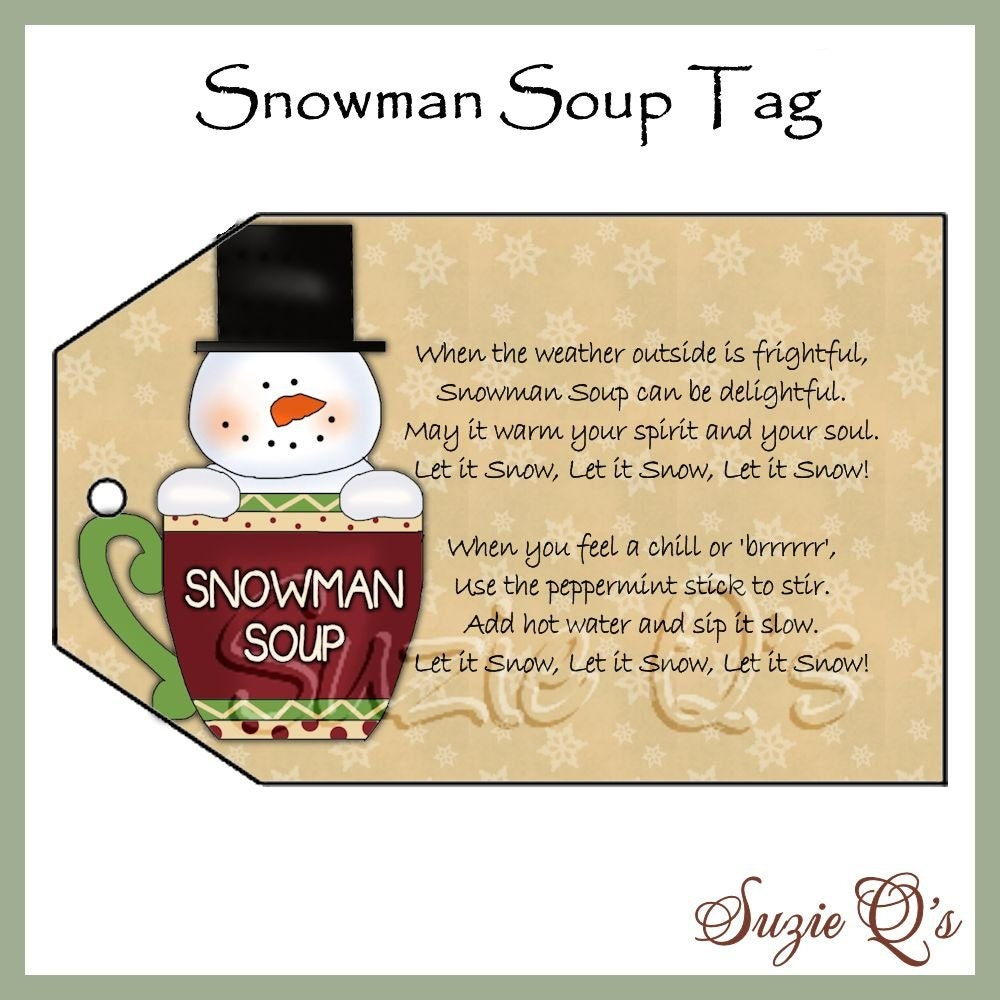 Snowman Soup Tag CU Digital Printable Good by SuzieQsCrafts