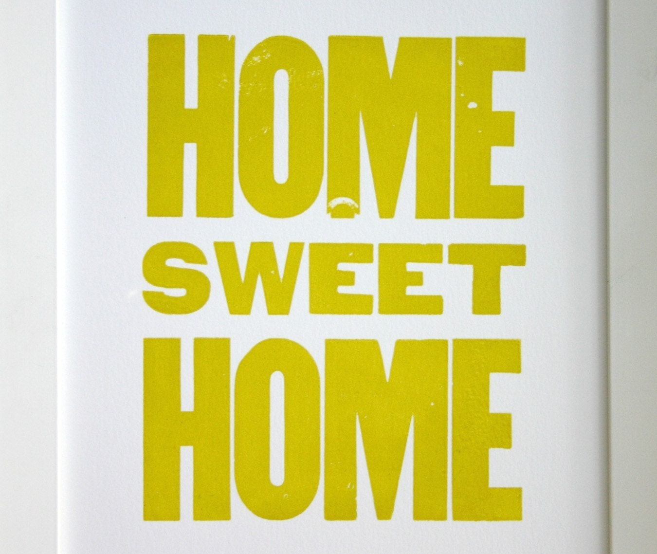 Home Sweet Home - letterpress print 8x10