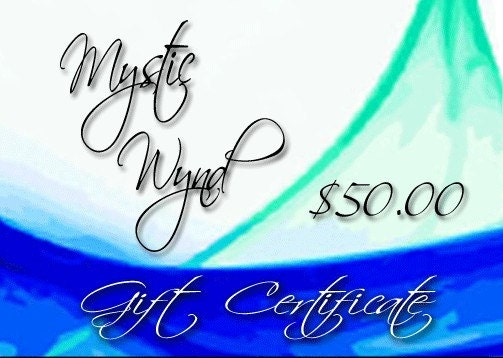MysticWynd Gift Certificate - 50 Dollar Value