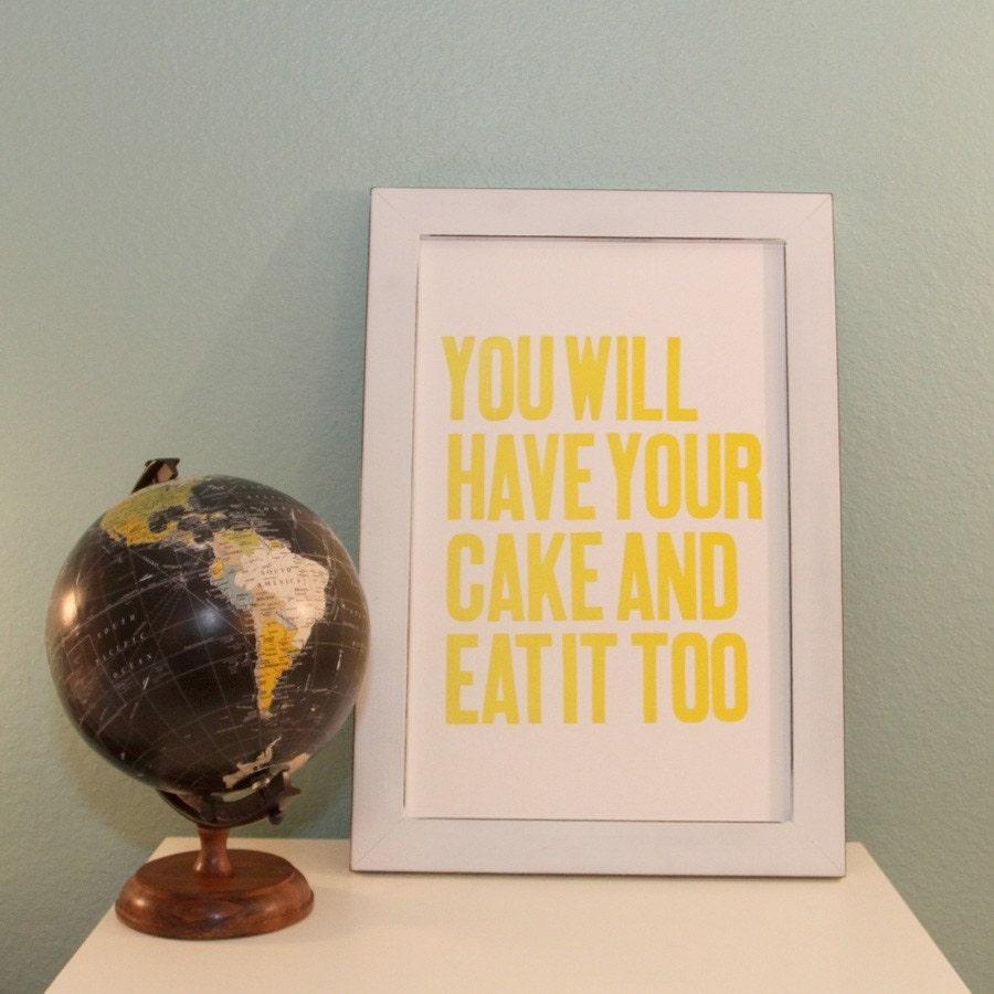 Have Your Cake Letterpress Print (Lemon Meringue)