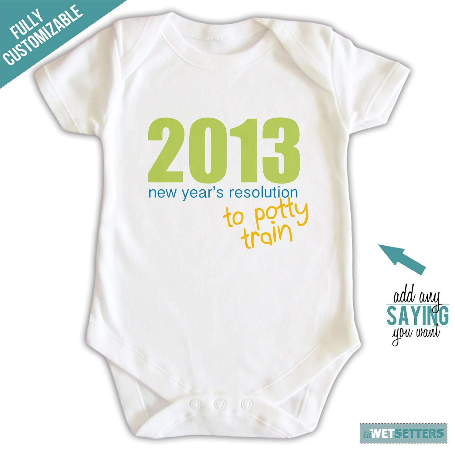 New Year's Resolution - To Potty Train Baby Onesie