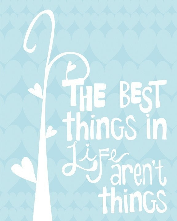 The Best Things - 8x10 quote print