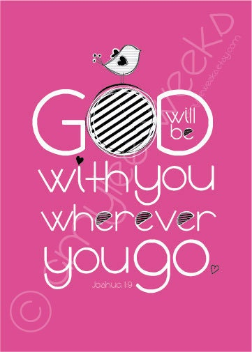 Scripture Art, God Will Be With You, Christian art print (size-8x10)