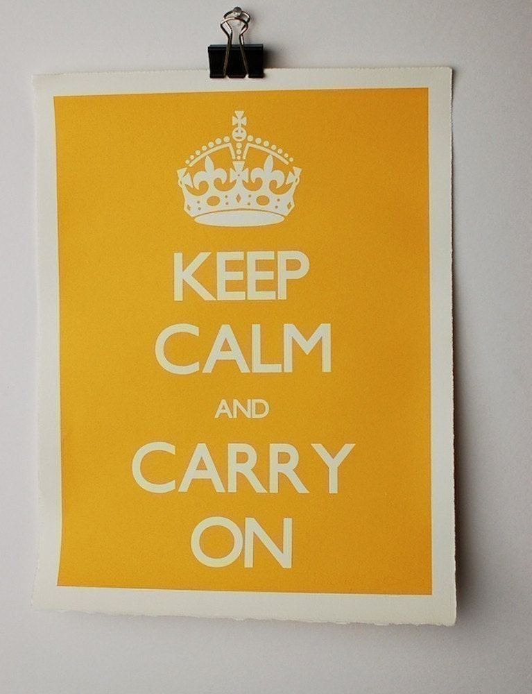 Keep Calm and Carry On Screen Print Poster in Sunflower Yellow