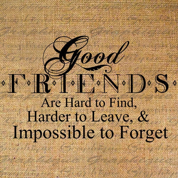 Good friends hard to find text word calligraphy by graphique