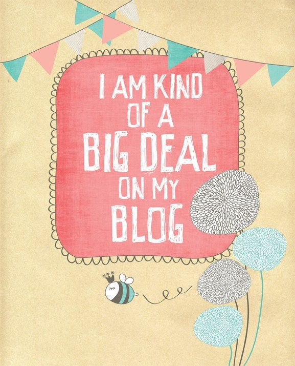 big deal on my blog