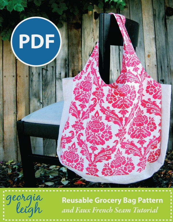 Reusable Grocery Bag PDF Sewing Pattern with Bonus Sewing Lesson Reusable Grocery Bag Pattern