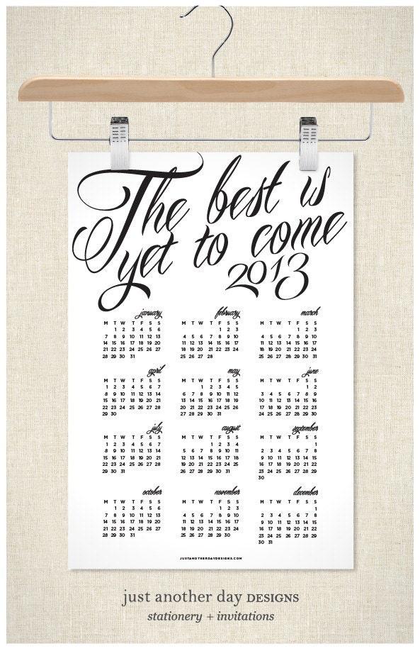 2013 Calendar Poster Wall Calendar - JustAnotherDay