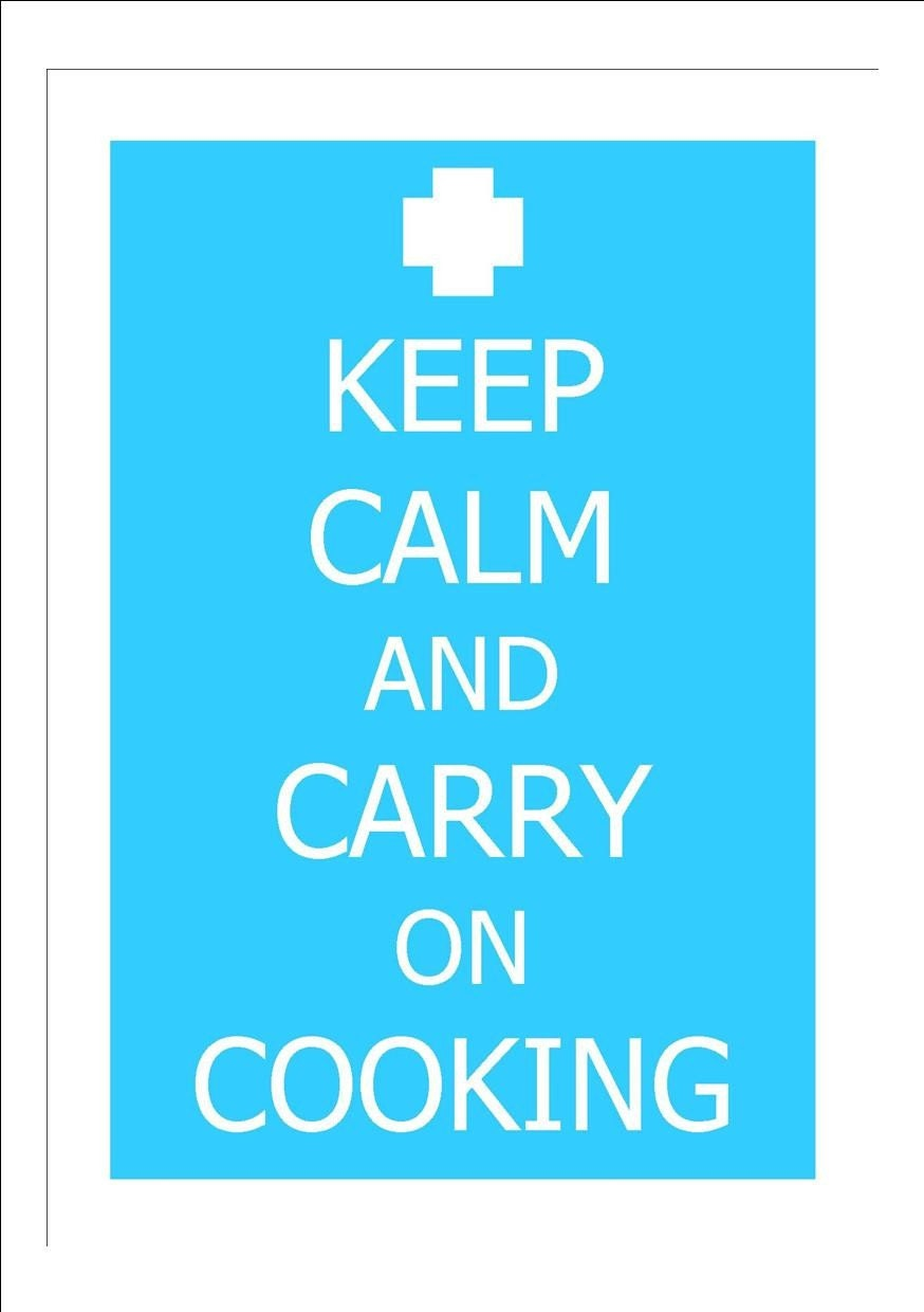 KEEP CALM AND CARRY ON COOKING ART PRINT 8 X 11 INCHES LOTS OF COLOURS TO CHOOSE FROM