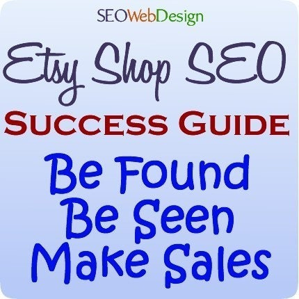 Etsy Shop SEO Success Guide - for More Shop Views and Sales   (bo)