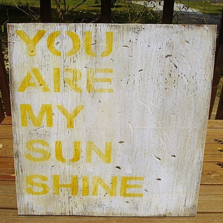 You Are My Sunshine Rustic Wood Sign - Typography