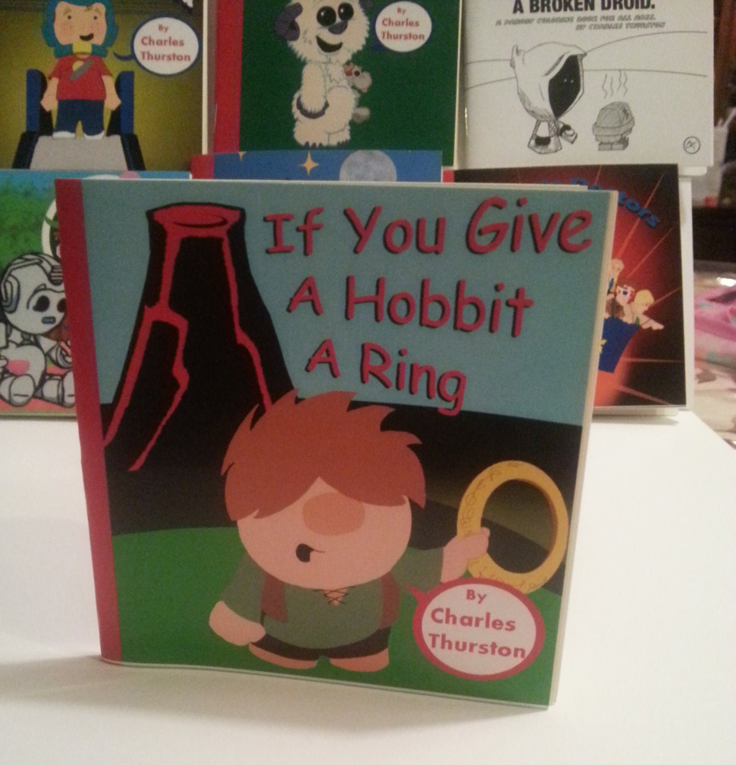 If you give a Hobbit a Ring by Charles Thurston