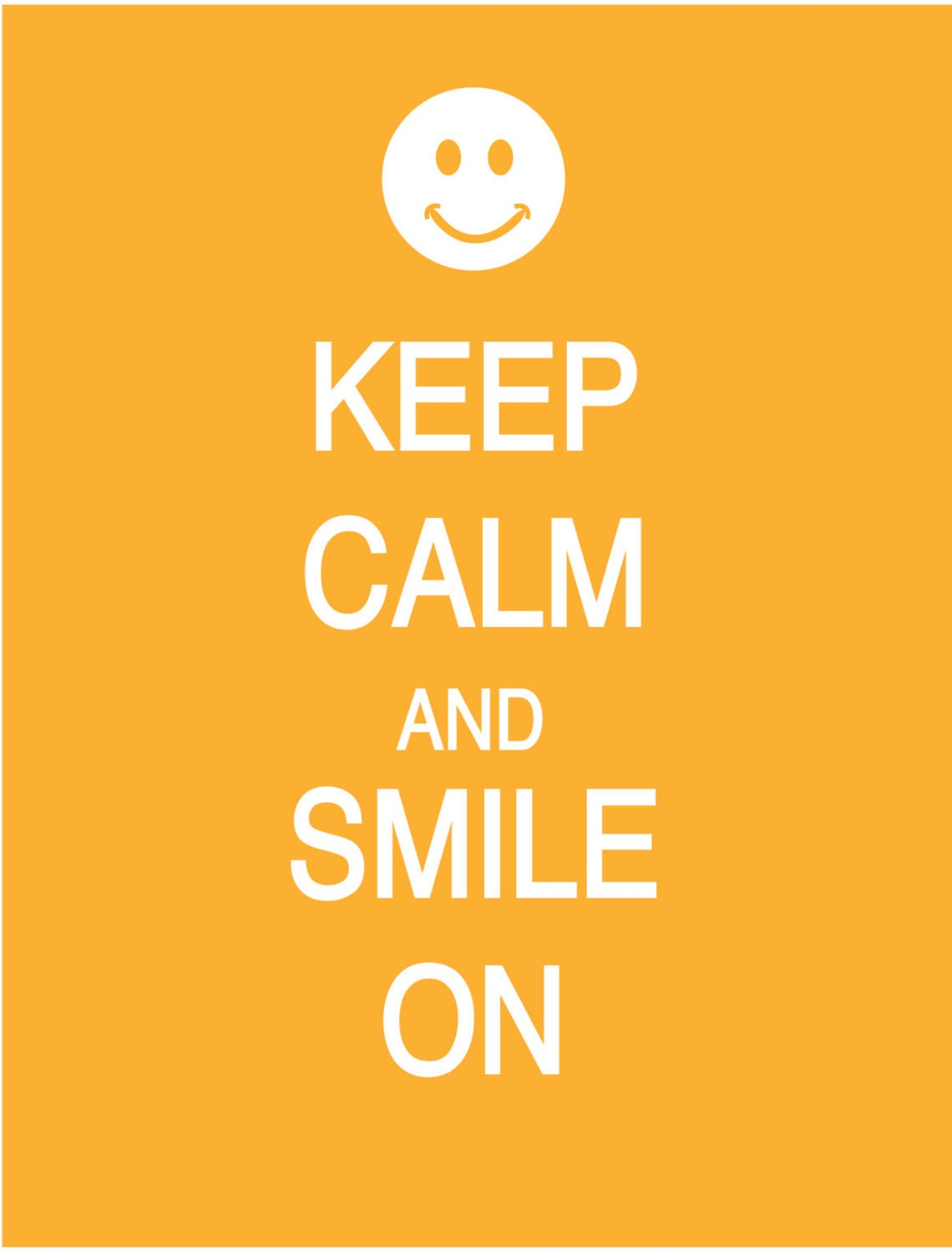 Like this item Keep Calm And Smile
