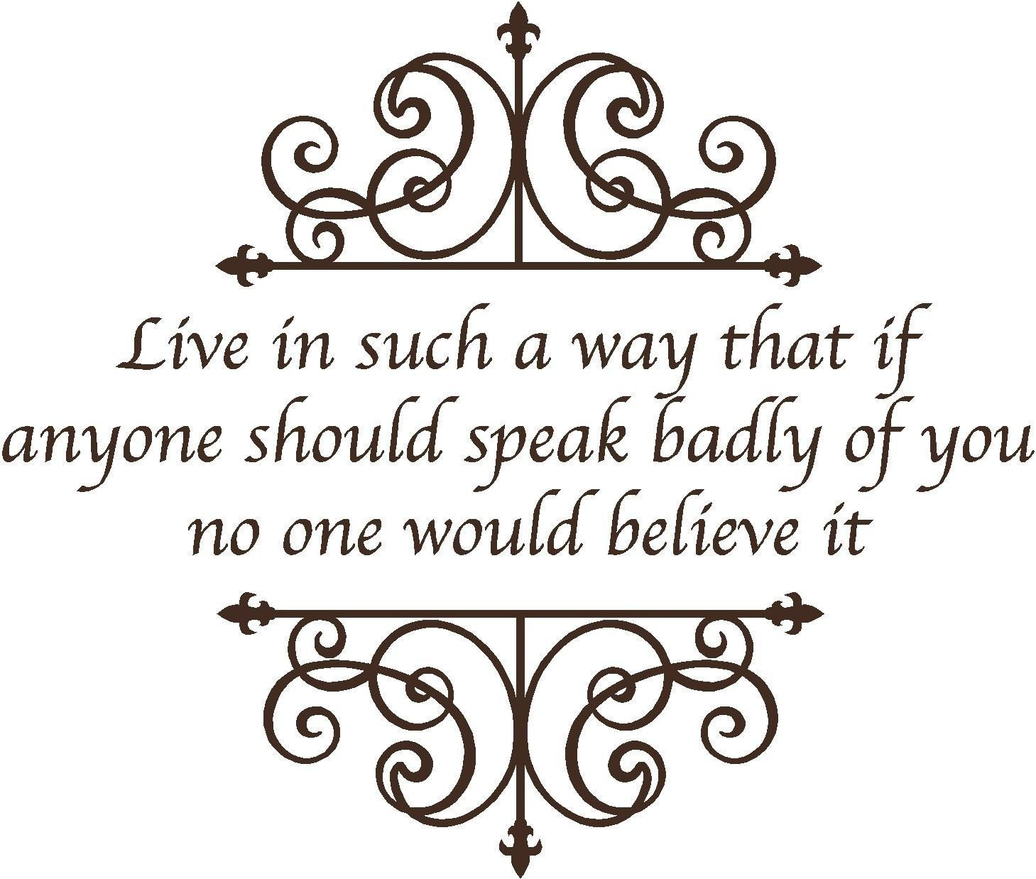 Wall quote /Live in such a way