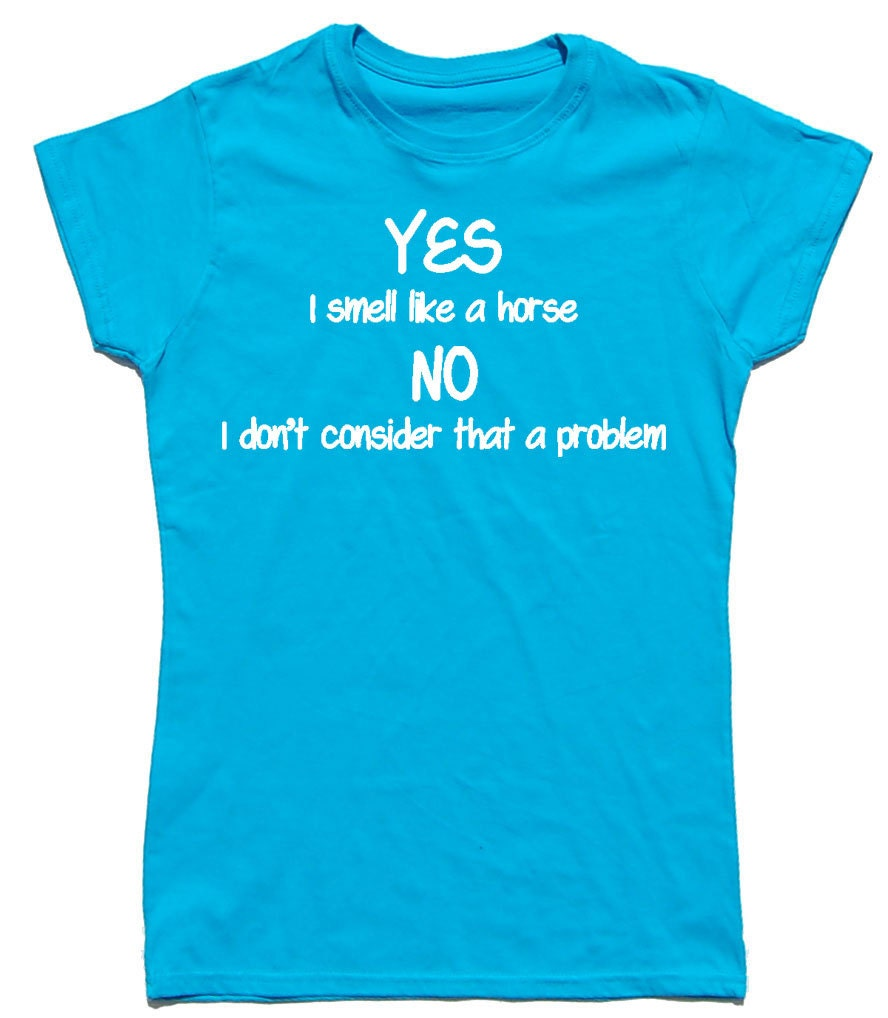 Yes I Smell Fitted Cotton Horse Riding  Equestrian T Shirt Top