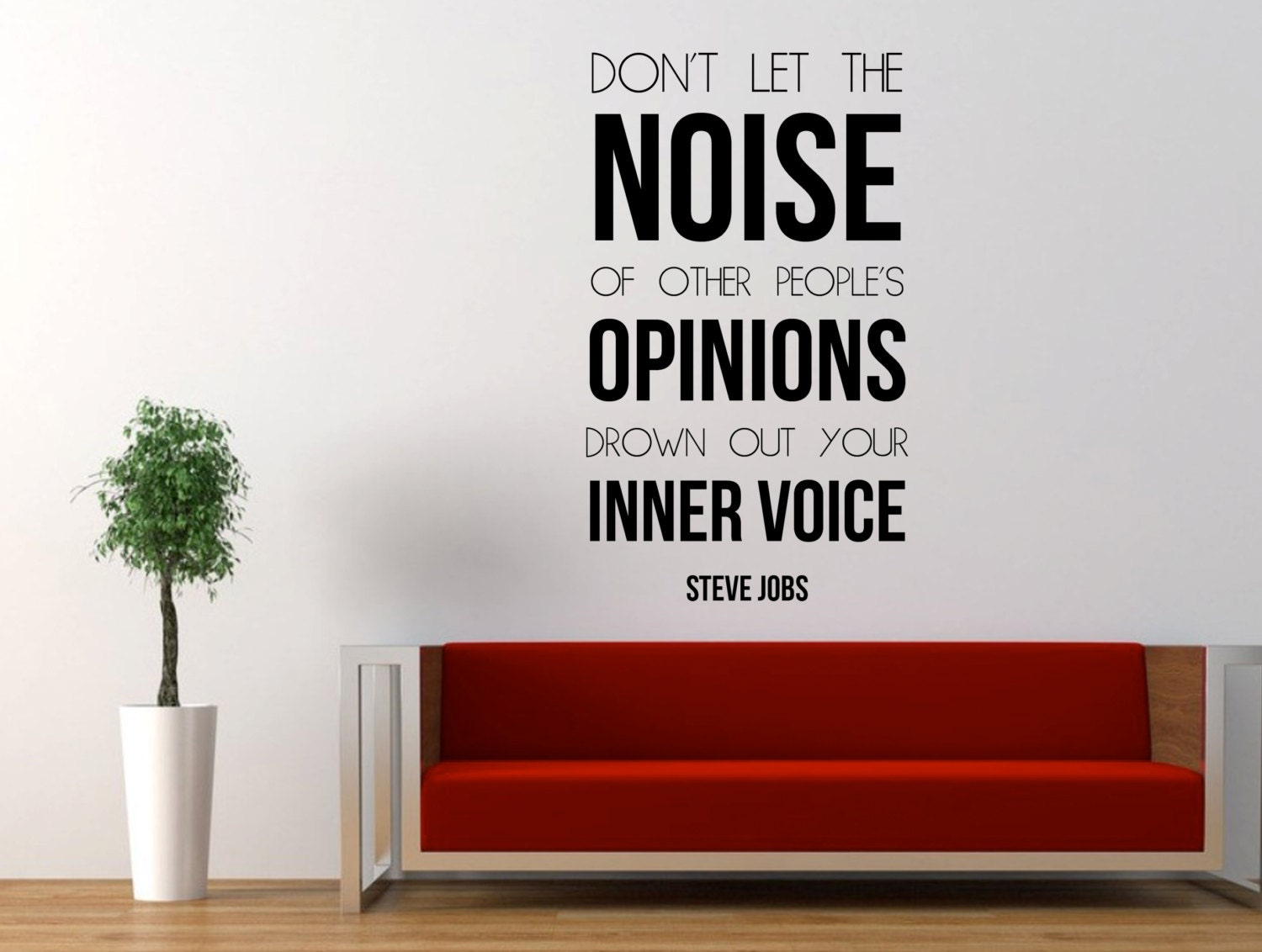 Steve Jobs Quote Don't Let the Noise of Others Opinions
