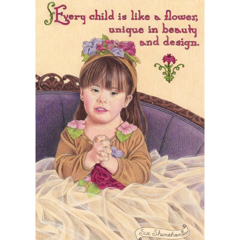Every Child Is Like A Flower 8x10 Print
