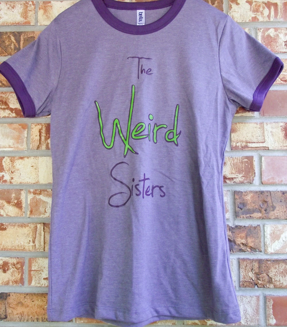 The Weird Sisters Tee (love for Tonks)